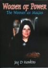 Women of Power: The Woman As Magus - Jaq D. Hawkins