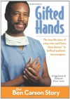 Gifted Hands: The Ben Carson Story - Gregg Lewis, Deborah Shaw Lewis