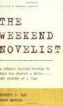The Weekend Novelist - Robert J. Ray, Bret Norris