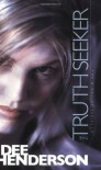 The Truth Seeker (The O'Malley Series #3) - Dee Henderson