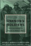 The Unknown Soldiers - Arthur E. Barbeau, Bernard C. Nalty, Florette Henri