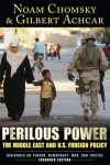 Perilous Power: The Middle East and US Foreign Policy - Gilbert Achcar