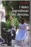 I dolci ingredienti del destino (Perfect Paperback) - Julia Glass