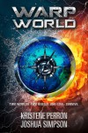 Warpworld - Kristene Perron, Joshua Simpson