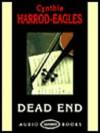 Dead End: Unabridged - Cynthia Harrod-Eagles