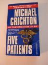 Five Patients - Michael Crichton