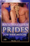Prides of the Moon - Ann Mayburn