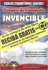 Sangre de campeon invencible/ Invincible:  Blood of a champion Pt. 3: Sangre De Campeon (Ivi) - Carlos Cuauhtémoc Sánchez