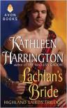 Lachlan's Bride - Kathleen Harrington