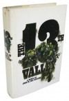 The 13th Valley : a novel - John M. Del Vecchio