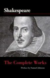 The Complete Works of William Shakespeare - Samuel Johnson, William Shakespeare