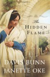 The Hidden Flame - Davis Bunn, Janette Oke