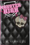 Monster High - Lisi Harrison