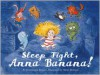 Sleep Tight, Anna Banana - Alexis Dormal (Illustrator),  Dominique Roques