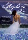 The Mephisto Kiss: The Mephisto Covenant Book 2 - Trinity Faegen