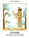Francis: The Poor Man of Assisi - Tomie dePaola