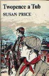 Twopence a Tub - Susan Price