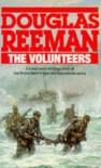 The Volunteers - Douglas Reeman