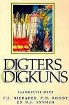 Digters & Digkuns - P.J. Nienaber, P.H. Roodt, N.J. Snyman