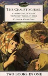 The Chalet School: A United Chalet School / The Chalet School in Exile (The Chalet School) - Elinor M. Brent Dyer
