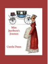 Miss Jacobson's Journey - Carola Dunn