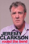 Round the Bend - Jeremy Clarkson