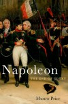 Napoleon: The End of Glory - Munro Price