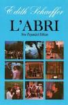 L'Abri (New Expanded Edition) - Edith Schaeffer, Deirdre Ducker, Francis August Schaeffer