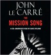 The Mission Song - John le Carré, David Oyelowo