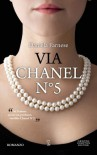 Via Chanel n. 5 - Daniela Farnese