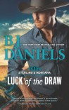 Luck Of The Draw - B.J. Daniels