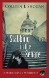 Stabbing in the Senate (A Washington Whodunit Book 1) - Colleen J. Shogan