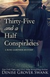 Thirty-Five and a Half Conspiracies (Rose Gardner Mystery) (Volume 8) - Denise Grover Swank