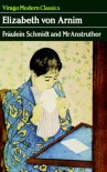 Fraulein Schmidt And Mr Anstruther - Elizabeth von Arnim