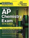 Cracking the AP Chemistry Exam, 2016 Edition (College Test Preparation) - Princeton Review