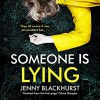 Someone Is Lying - Lucy Price-Lewis, Jenny Blackhurst