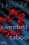 Sweetest Taboo (Stark International) - J. Kenner