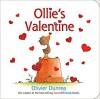 Ollie's Valentine (Gossie & Friends) - Olivier Dunrea