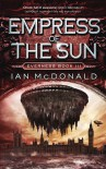 Empress of the Sun - Ian McDonald, Ian Macdonald