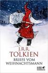 Briefe vom Weihnachtsmann - J.R.R. Tolkien, Baillie Tolkien, Anja Hegemann, Hannes Riffel