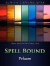 Spell Bound - Pelaam