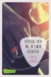 Verliebe dich nie in einen Rockstar (Die Rockstar-Reihe 1) - Teresa Sporrer