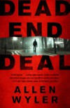 Dead End Deal - Allen Wyler