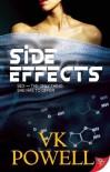 Side Effects - V.K. Powell