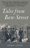 Tales From Bow Street - Joan Lock