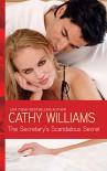 The Secretary's Scandalous Secret - Cathy Williams