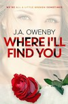 Where I'll Find You - J. A. Owenby