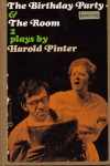 The Birthday Party & The Room: Two Plays - Harold Pinter