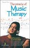 The Miracle of Music Therapy - Rajendra Menen