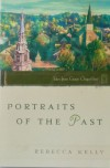 Portraits of the Past (Tales from Grace Chapel Inn) - Rebecca Kelly